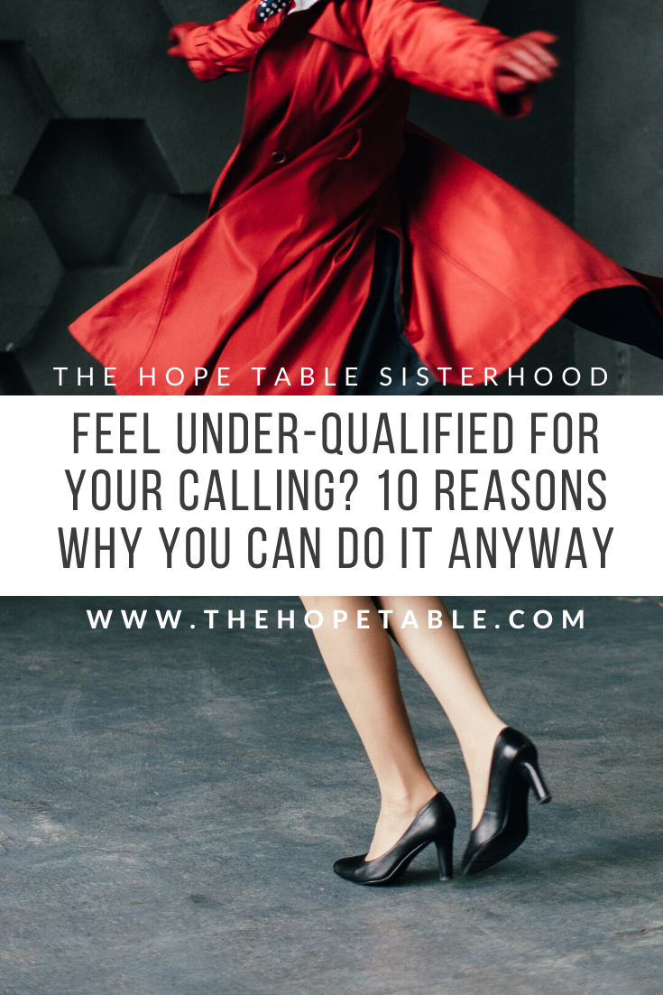 PIN FEELING UNER-QUALIFIED FOR YOUR GOD-GIVEN PURPOSE DO IT ANYWAY