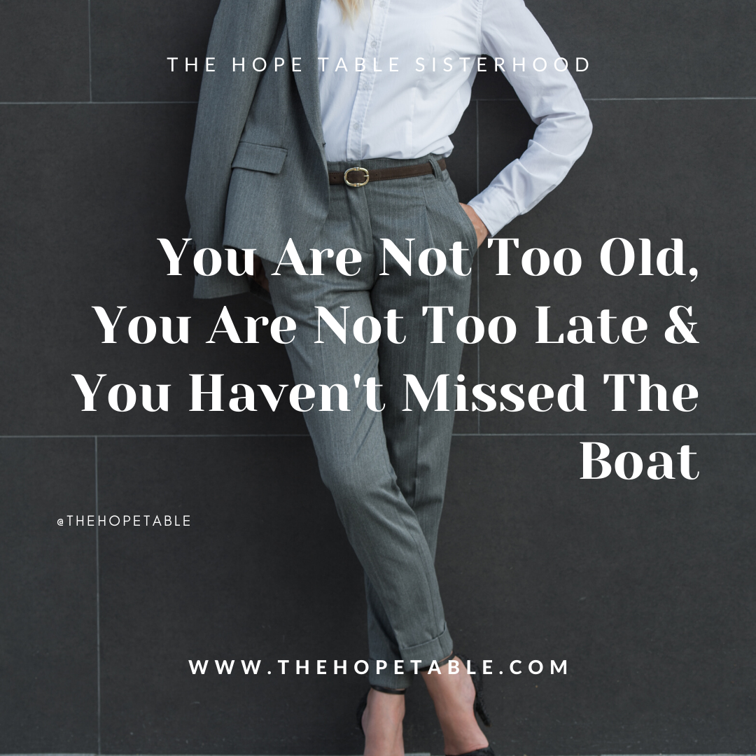 You are not too old to do what God has called you to do