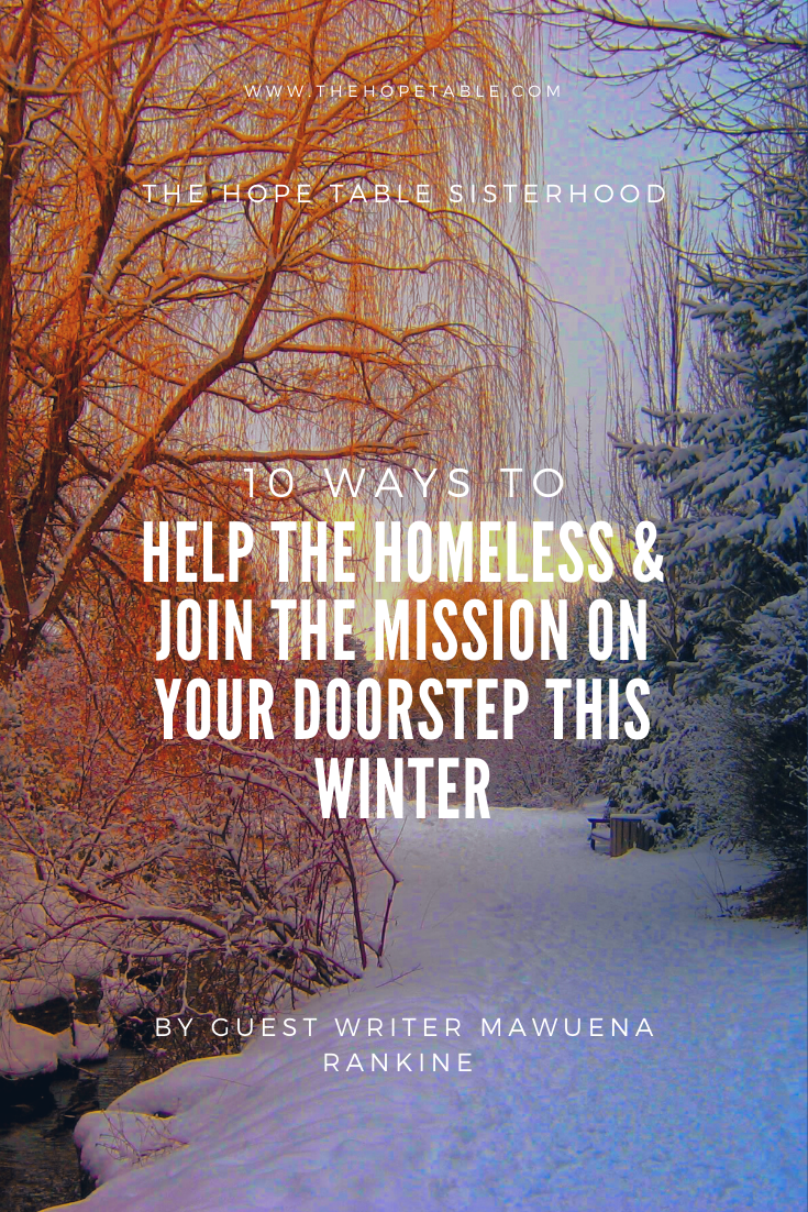 Prayerful and practical Ways to help the homeless  and  rough sleepers in your community Pin for pinterest by Shovorne Adams
