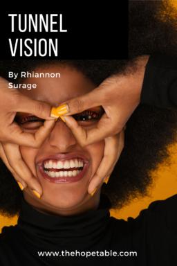 Tunnel Vision Blog Post pin